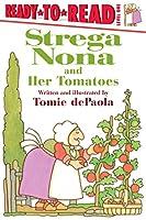 Strega Nona and Her Tomatoes (A Strega Nona Book)