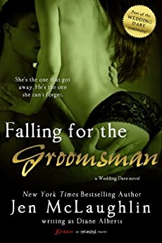 Falling for the Groomsman (Wedding Dare series Book 1) by [Alberts, Diane]