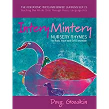 Intery Mintery: Nursery Rhymes for Body, Voice and Orff Ensemble