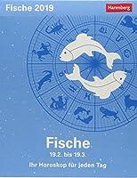Sternzeichenkalender Fische 2019: Ihr Horoskop fuer jeden Tag 18. Februar bis 19. Maerz