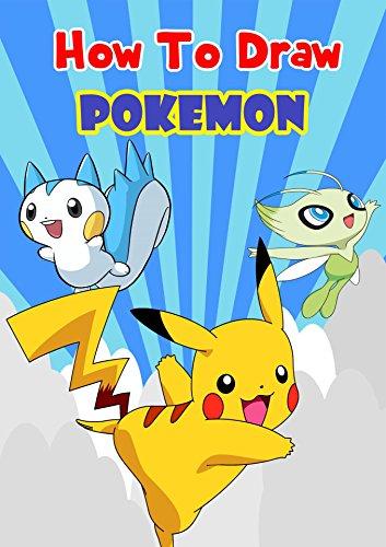 Pokemon:How to Draw Pokemon: Learn to Draw Your Fa...
