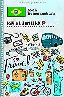 Rio de Janeiro Reisetagebuch: Kinder Reise Aktivitaetsbuch zum Ausfuellen, Eintragen, Malen, Einkleben A5 - Ferien unterwegs Tagebuch zum Selberschreiben -  Urlaubstagebuch Journal fuer Maedchen, Jungen