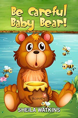 amazon books for kids be careful baby bear fun stories