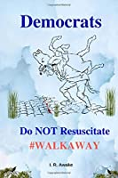 Democrats: Do Not Resuscitate