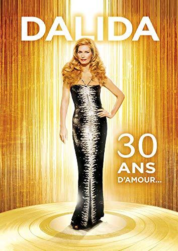 Dalida 30 Ans D'Amour [DVD]