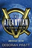 The Atlantian: Volume 1 (The Vision Quest)