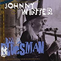I'm a Bluesman by WINTER JOHNNY