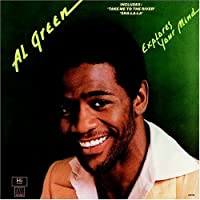 Explores Your Mind by Al Green