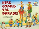 Here Comes the Parade: Student Reader (Steck-Vaughn Pair-It Books Emergent)