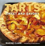 Tarts: Sweet and Savory