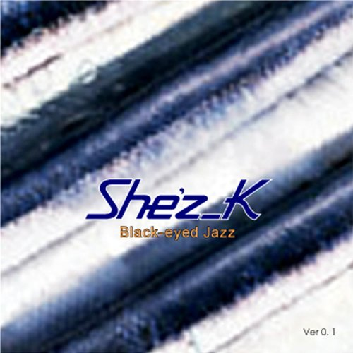 Black-eyed Jazz ver0.1