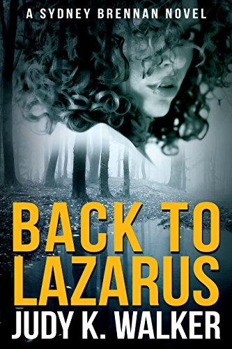 Back to Lazarus: A Sydney Brennan Novel (Sydney Brennan Mysteries Book 1) (English Edition)