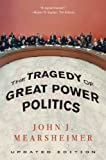 The Tragedy of Great Power Politics (Updated Edition) (English Edition)