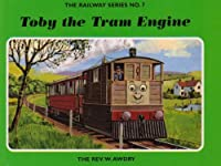 The Railway Series No. 7: Toby the Tram Engine (Classic Thomas the Tank Engine)