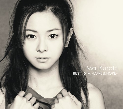 [画像:MAI KURAKI BEST 151A -LOVE & HOPE- 【通常盤】]