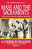 Mass and the Sacraments: A Course in Religion Book II (A Course in Religion for Catholic High Schools and Academies Ser.) 画像
