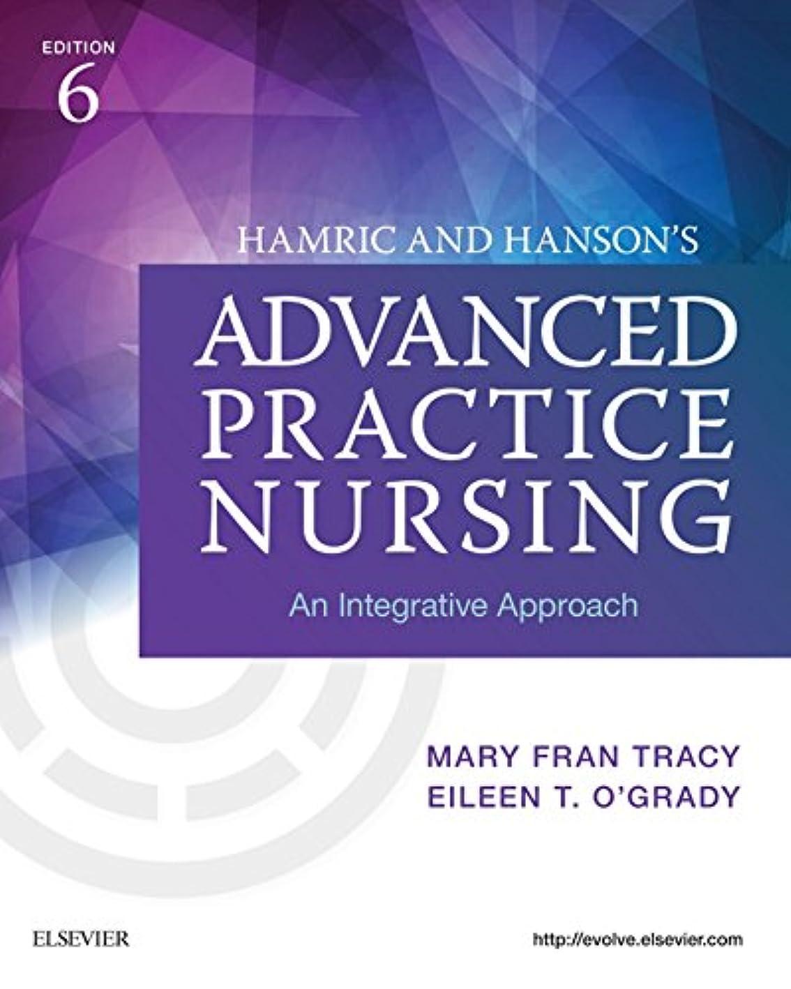 プロトタイプしたいピッチャーHamric & Hanson's Advanced Practice Nursing - E-Book: An Integrative Approach (English Edition)