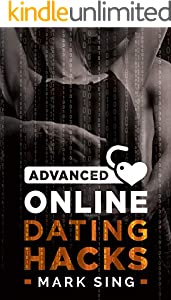 Advanced Online Dating Hacks (English Edition)