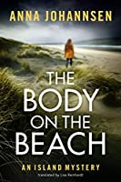The Body on the Beach (An Island Mystery)