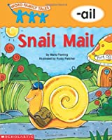 Snail Mail (Word Family Tales)