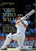 One Who Will: The Search For Steve Waugh