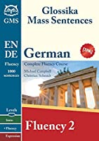 German Fluency 2: Glossika Mass Sentences