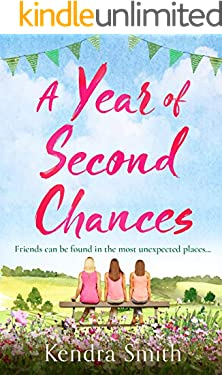 A Year of Second Chances: A heartwarming emotional story perfect for summer reading