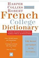 Collins Robert French College Dictionary, 4e (Harpercollins College Dictionaries)