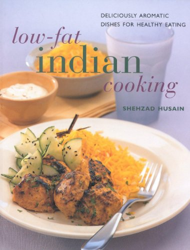 Low-Fat Indian Cooking: Deliciously Aromatic Dishes for Healthy Eating (Contemporary Kitchen)