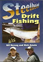 Steelhead Drift Fishing