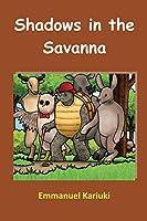 Shadows in the Savanna