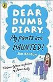 Dear Dumb Diary: My Pants are Haunted: My Pants are Haunted (Dear Dumb Diary Series)