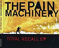 Total Recall by The Pain Machinery