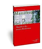 Manifest Des Neuen Realismus (Schriftenreihe des Kate Hamburger Kollegs 'Recht als Kultur')