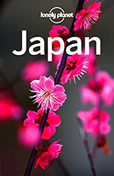 [Planet, Lonely, Milner, Rebecca, Bartlett, Ray, Bender, Andrew, McLachlan, Craig, Morgan, Kate, Richmond, Simon, Spurling, Tom, Walker, Benedict, Yanagihara, Wendy]のLonely Planet Japan (Travel Guide) (English Edition)