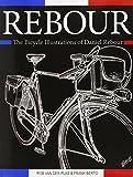 Rebour: The Bicycle Illustrations of Daniel Rebour