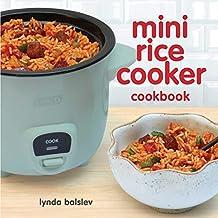 Mini Rice Cooker Cookbook