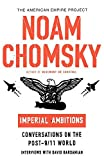 Imperial Ambitions: Conversations on the Post-9/11 World (American Empire Project) by Noam Chomsky David Barsamian(2005-10-05) 画像