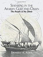 Seafaring in the Arabian Gulf and Oman (The Kegan Paul Arabia Library)