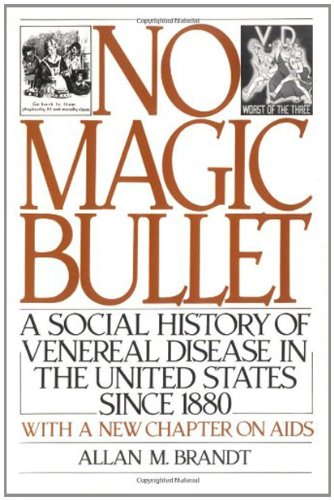 No Magic Bullet: A Social History of Venereal Disease in the United States Since 1880 (Oxford Paperbacks) (English Edition)
