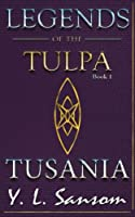 Tusania (Legends of the Tulpa)