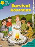 Oxford Reading Tree: Stage 9: Storybooks: Survival Adventure