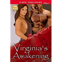 Virginia's Awakening [The Blood Red Rose Club 3] (Siren Publishing Classic)