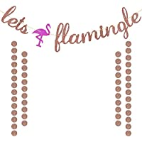 Let's flamingle Banner Rose Gold Glittery for Summer Hawaiian Luau Flamingo Party Bachelorette Party Bridal Shower Party Decorations Supplies Extra Rose Gold Glittery Circle Dots Garland