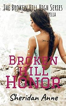 Broken Hill Honor: The Broken Hill High Series (Novella 5.5) by [Anne, Sheridan]