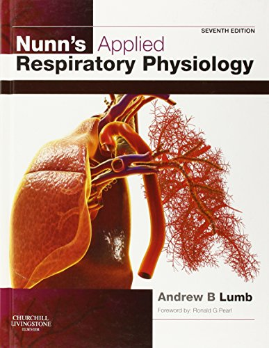 Nunn's Applied Respiratory Physiology, 7e -
