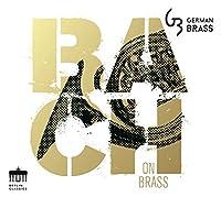 Bach on Brass by German Brass