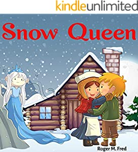 Snow Queen : Book for Kids: Bedtime Fantasy Stories Children Picture Fairy Tale Ages 4-8 (Bedtime Stories Book for Boy, Girls and Kids 12) (English Edition)