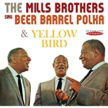 The Mills Brothers Sing Beer Barrel Polka and Yellow Bird
