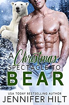 A Christmas Spectacle to Bear (Icy Cap Den) by [Hilt, Jennifer]